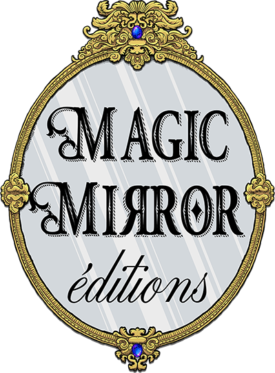 Magic Mirror éditions